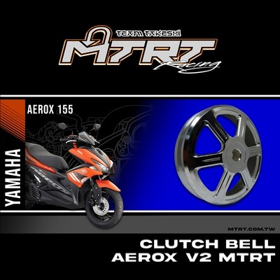 CLUTCH BELL V2  NMAX155  MTRT