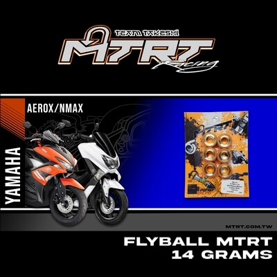 FLYBALL 14G MXi/Majesty/Mioi125/Souli125  MTRT