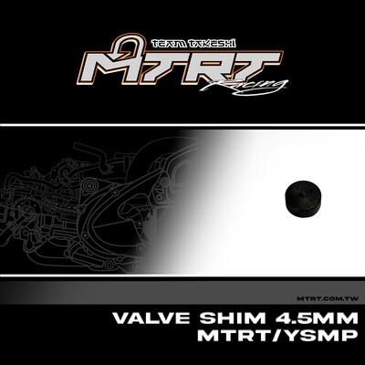 VALVE SHIM  4.5MM MTRT/YSMP