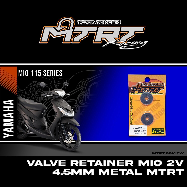 VALVE Retainer MIO 2V 4.5mmMETAL MTRT