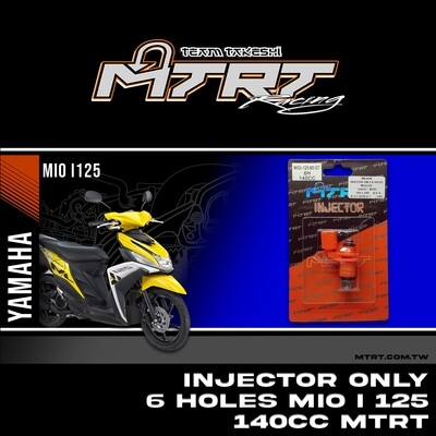 INJECTOR ONLY 6HOLES  MIOi125  140CC MTRT