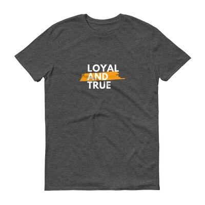 Loyal & True Short-Sleeve T-Shirt