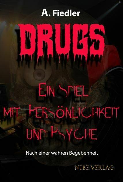 DRUGS - Ein Spiel mit Persönlichkeit und Psyche
