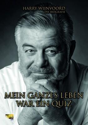 Mein ganzes Leben war ein Quiz - Harry Wijnvoord
