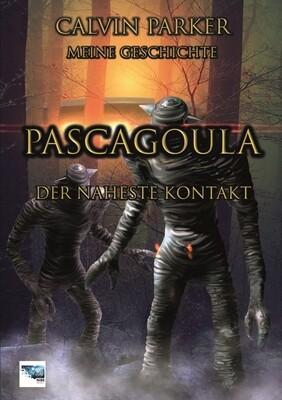 Pascagoula - Der naheste Kontakt - Calvin Parker