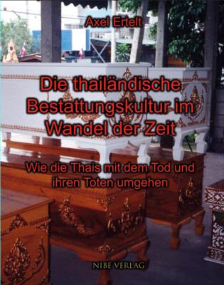 Die thailändische Bestattungskultur im Wandel der Zeit