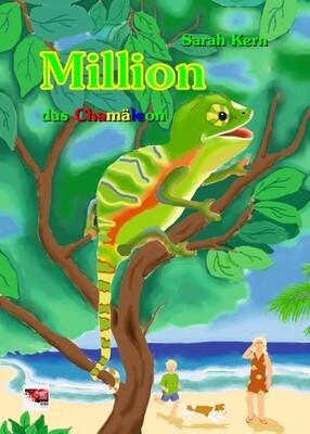 Million das Chamäleon