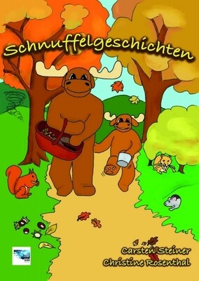 Schnuffelgeschichten - Carsten Steiner u. Christine Rosenthal
