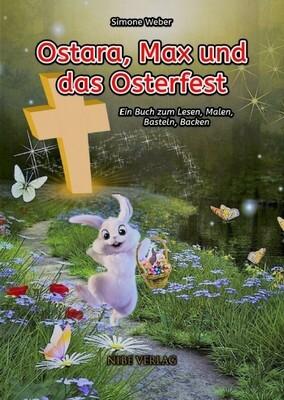 Ostara, Max und das Osterfest - Simone Weber