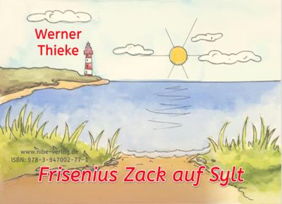 Frisenius Zack sucht die Sonne/Frisenius Zack auf Sylt (Wendecover)
