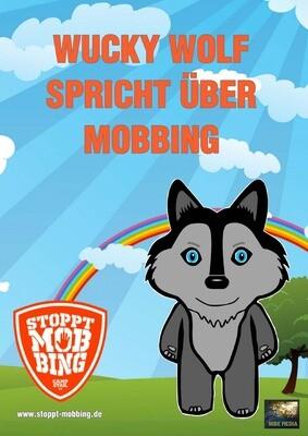 Wucky Wolf spricht über Mobbing