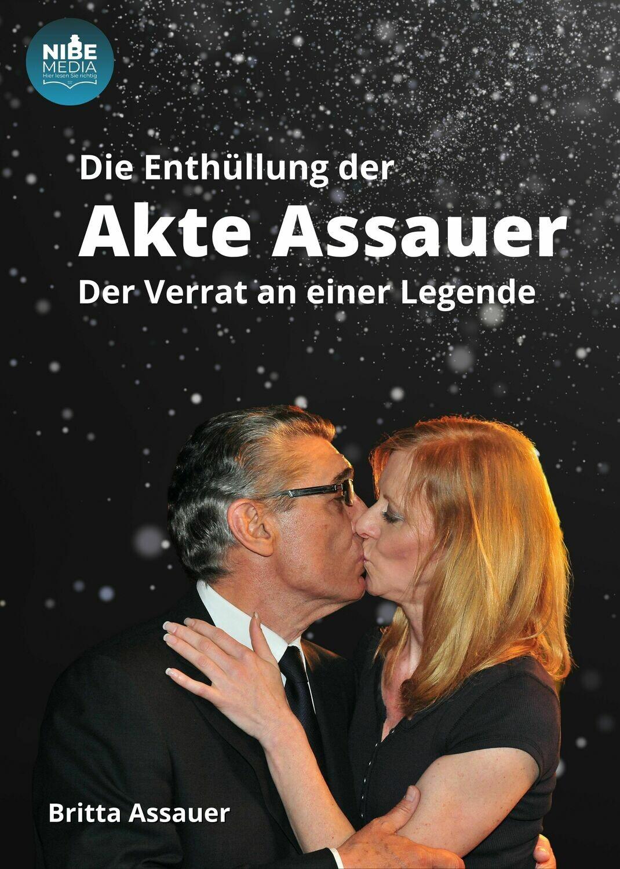 Die Enthüllung der Akte Assauer - Verrat an einer Legende
