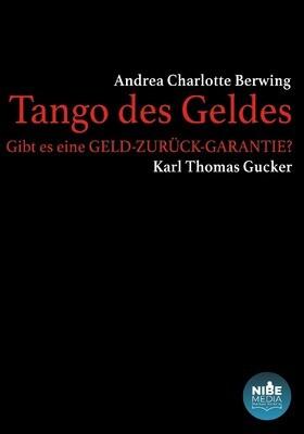 Tango des Geldes - Andrea Charlotte Berwing & Thomas Gucker