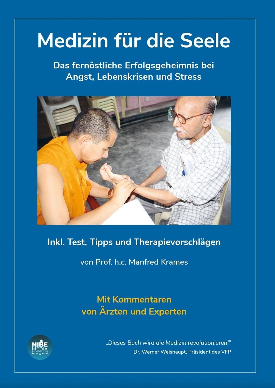 Medizin für die Seele - Prof. h.c. Manfred Krames