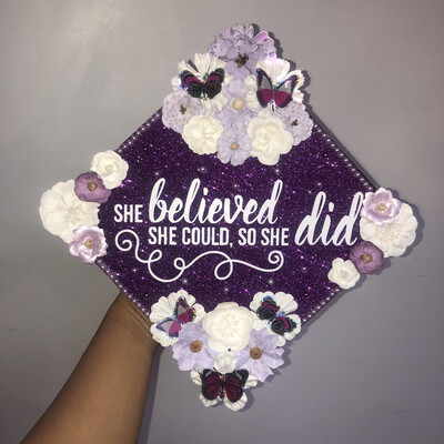 "Grad Cad Topper ""She Believed She Could, So She Did"""