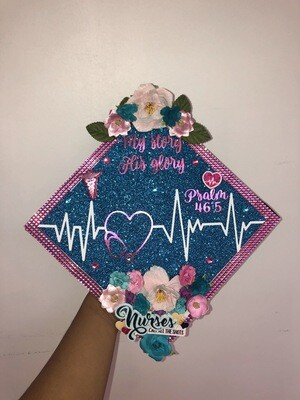 "Grad Cap Topper ""Nurses, My Story, His Glory"""