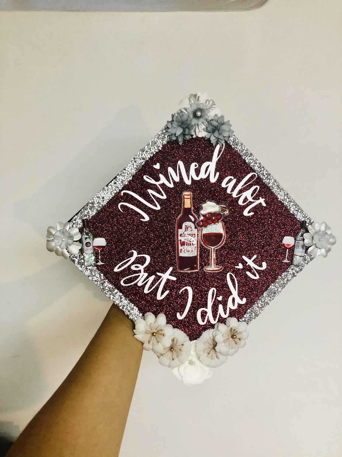 "Grad Cap Topper ""I wined alot, but I did it"""