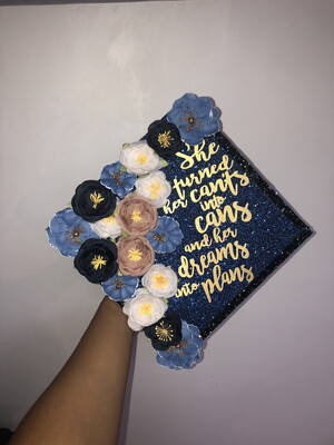 "Grad Cap Topper ""She turned her can'ts into cans"""