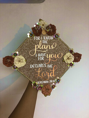 "Grad Cap Topper ""For I know the plans, Jeremiah 29:11"""