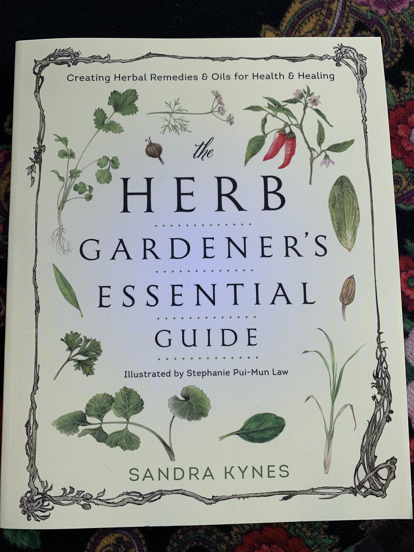 Herb Gardener's Essential Guide