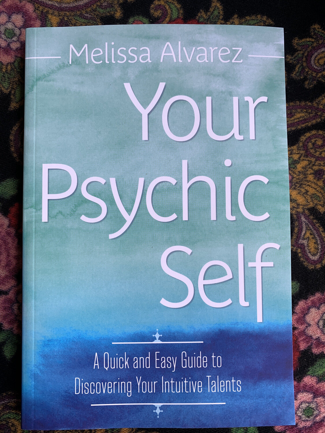 Your Psychic Self