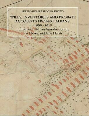 Wills, Inventories and Probate Accounts from St Albans, 1600-1615
