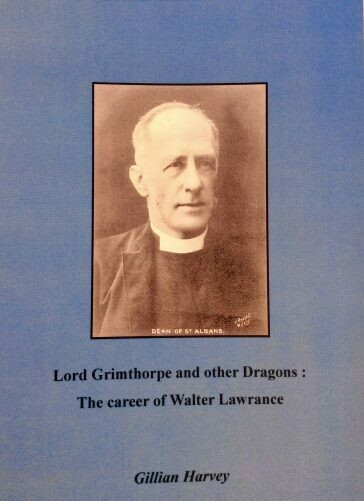 Lord Grimthorpe and Other Dragons: The career of Walter Lawrance