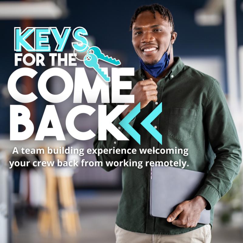 Keys for the Come Back (Team Building Hunt)
