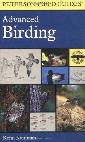 Peterson Field Guides: Advanced Birding