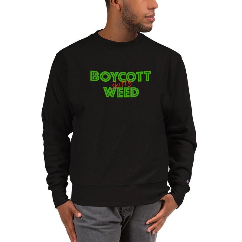 Boycott Lifestyle Champion Sweatshirt