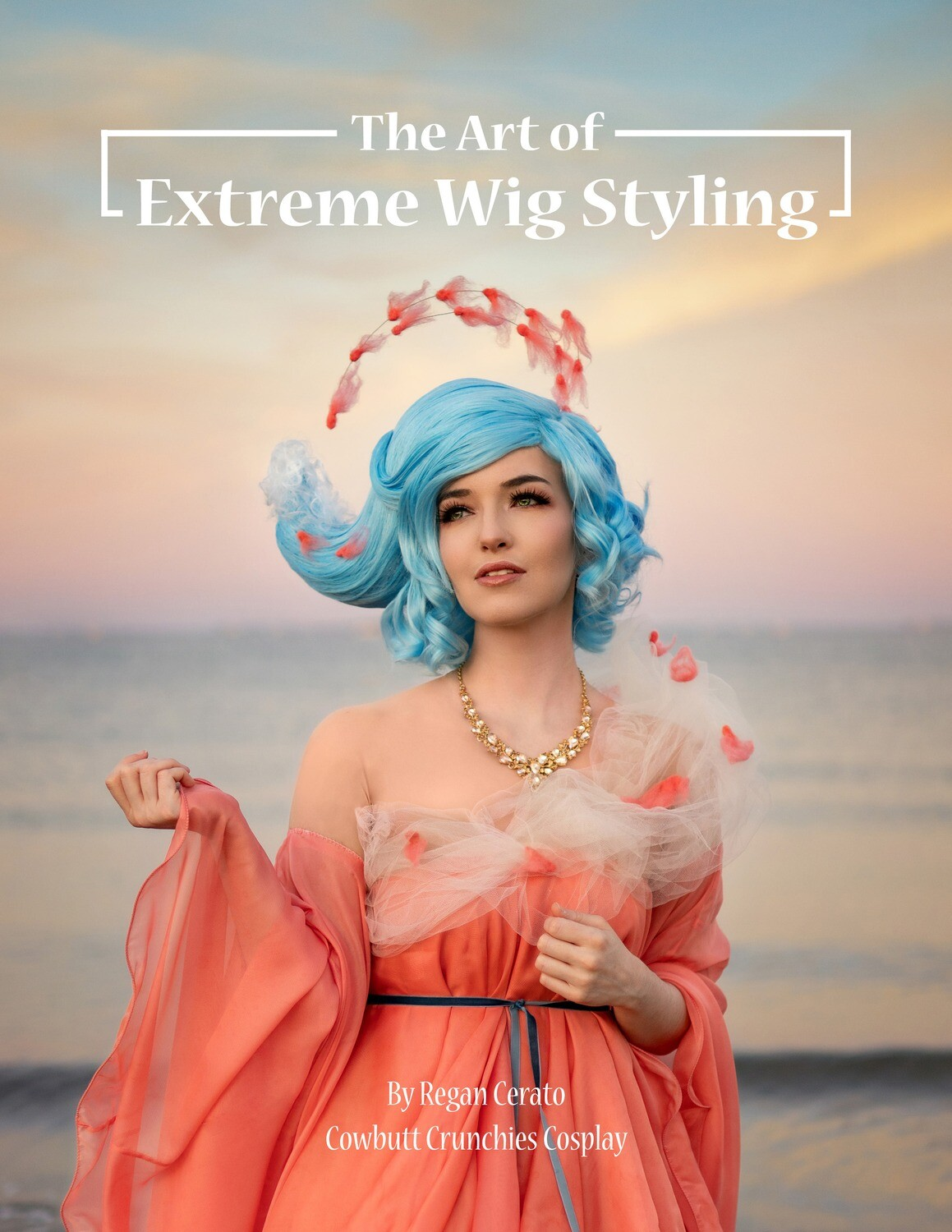 ON SALE! The Art of Extreme Wig Styling - Softcover
