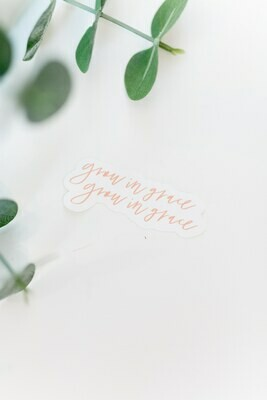 GROW IN GRACE STICKER