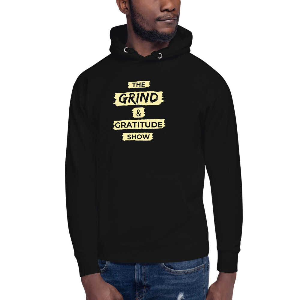 Grind and Gratitude Show Unisex Hoodie