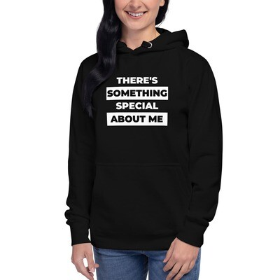Something Special About ME Unisex Hoodie