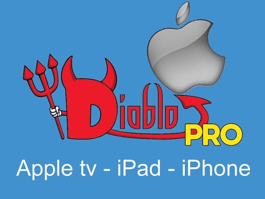 Diablo pro iptv apple tv, ipdad, iphone. 14 mois pour le prix de 12