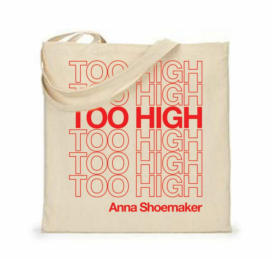 TOO HIGH TOTE