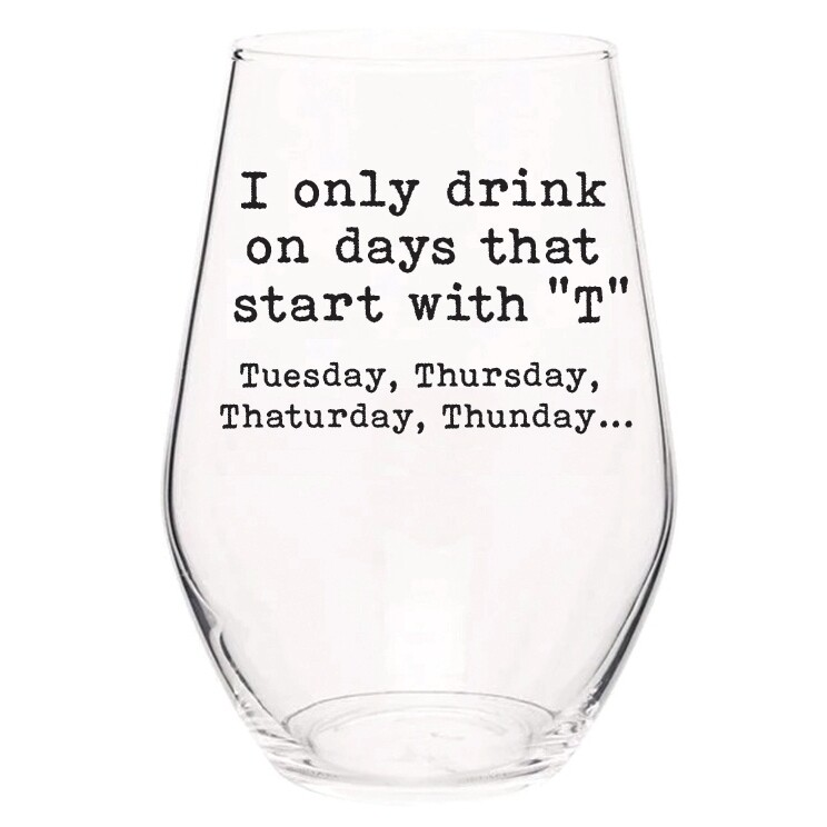 E Wine Glasses - Funny Sayings!!