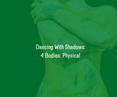 PDF - Intro to Shadow Work of the Physical Body