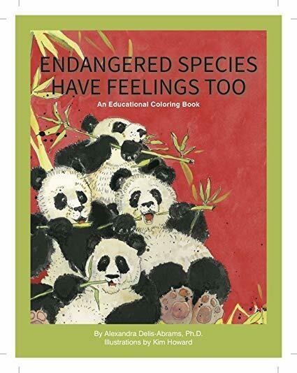 """""""Endangered Species Have Feelings Too"""" Wildlife Coloring Book"""