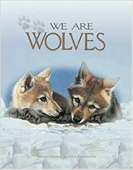 """""""We Are Wolves"""" Book"""