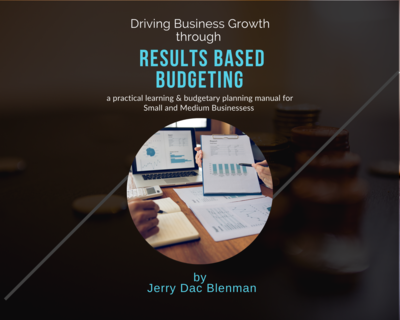 Driving Business Growth through Results Based Budgeting (Working Manual)