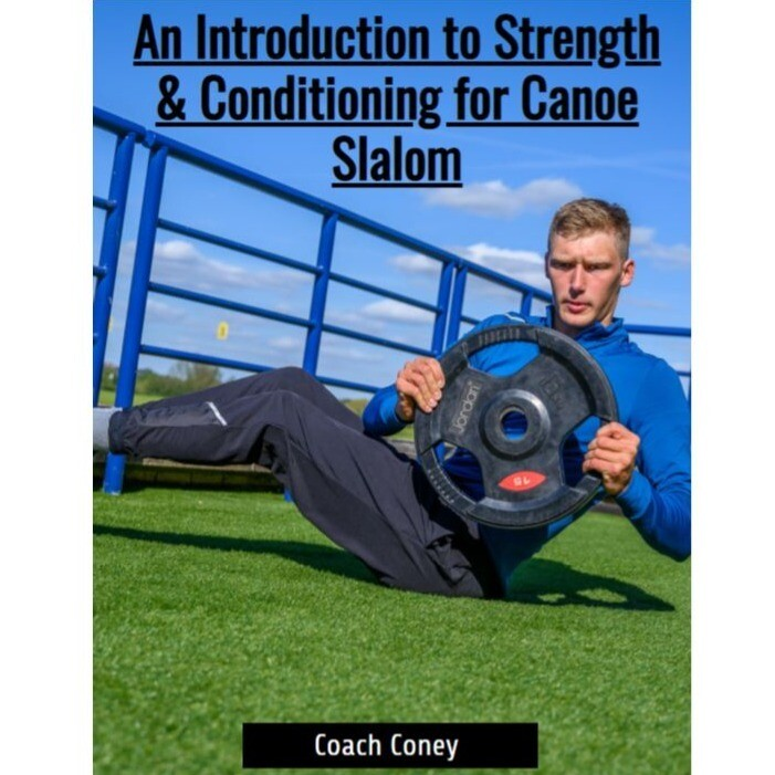 An Introduction to S&C for Canoe Slalom E-Book