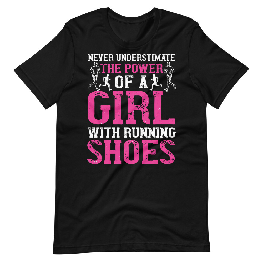Never underestimate the power of the girl with shoes Short-Sleeve Unisex T-Shirt