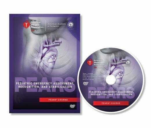 Pediatric Emergency Assessment, Recognition, and Stabilization (PEARS®) DVD