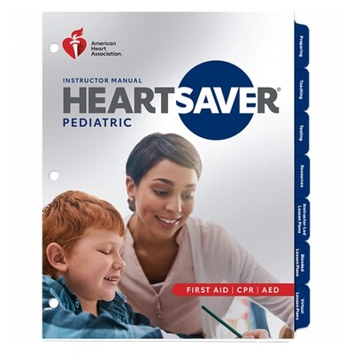 2020 Heartsaver Pediatric First Aid CPR AED Instructor Manual 20-1122