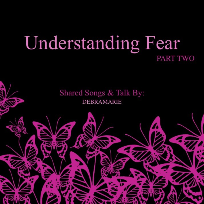 Understanding Fear Part Two 10197