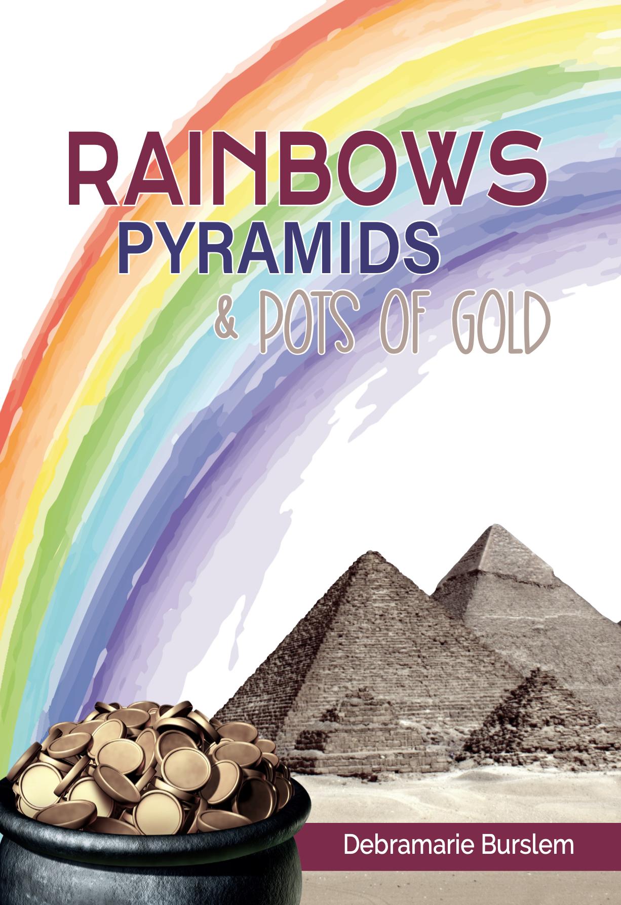 Rainbows, Pyramids & Pots of Gold 10495