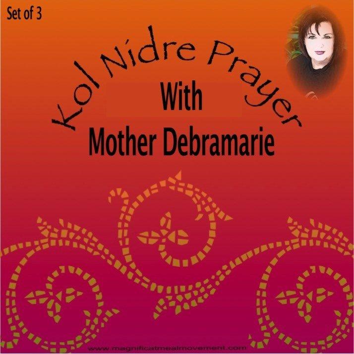 Kol Nidre Prayer With Mother Debramarie - Set of 3 10225