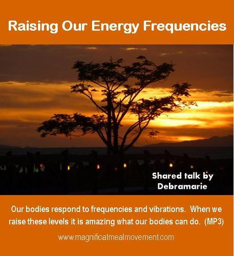 Raising Our Energy Frequency SKU10143
