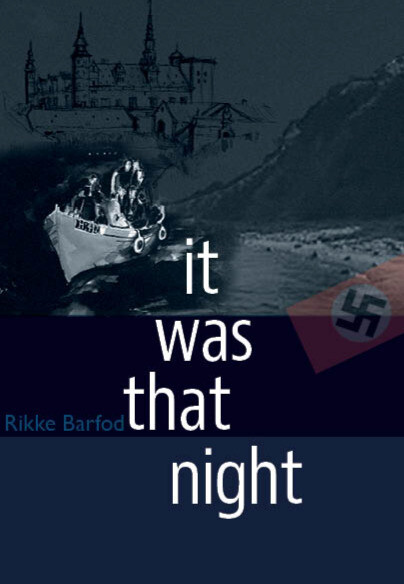 It was that Night, by Rikke Barfod